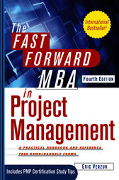 The Fast Forward MBA in Project Management by Eric Verzuh