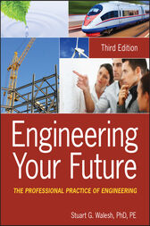 Engineering Your Future by Stuart G. Walesh