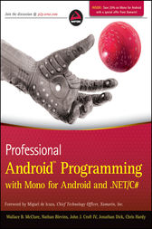 Professional Android Programming with Mono for Android and .NET / C# by Wallace B. McClure