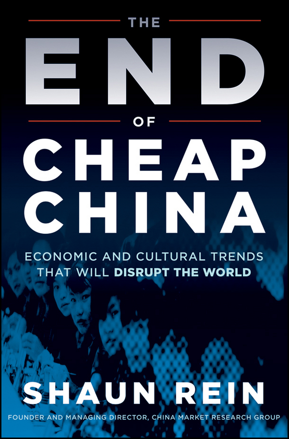 Download Ebook The End of Cheap China by Shaun Rein Pdf