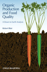 Organic Production and Food Quality by Robert Blair