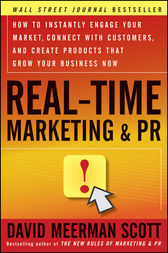 Real-Time Marketing and PR by David Meerman Scott