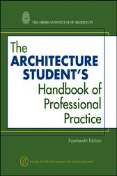 The Architecture Student's Handbook of Professional Practice by American Institute of Architects