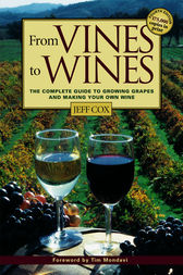 From Vines to Wines by Jeff Cox