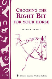 Choosing the Right Bit for Your Horse by Jessica Jahiel