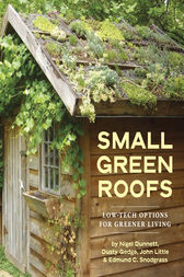 Small Green Roofs by Nigel Dunnett