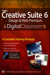 Adobe Creative Suite 6 Design and Web Premium Digital Classroom by Jennifer Smith