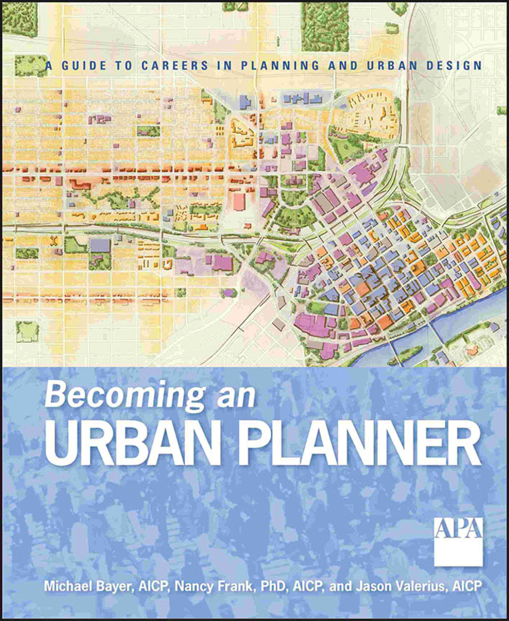 Download Ebook Becoming an Urban Planner by Michael Bayer Pdf
