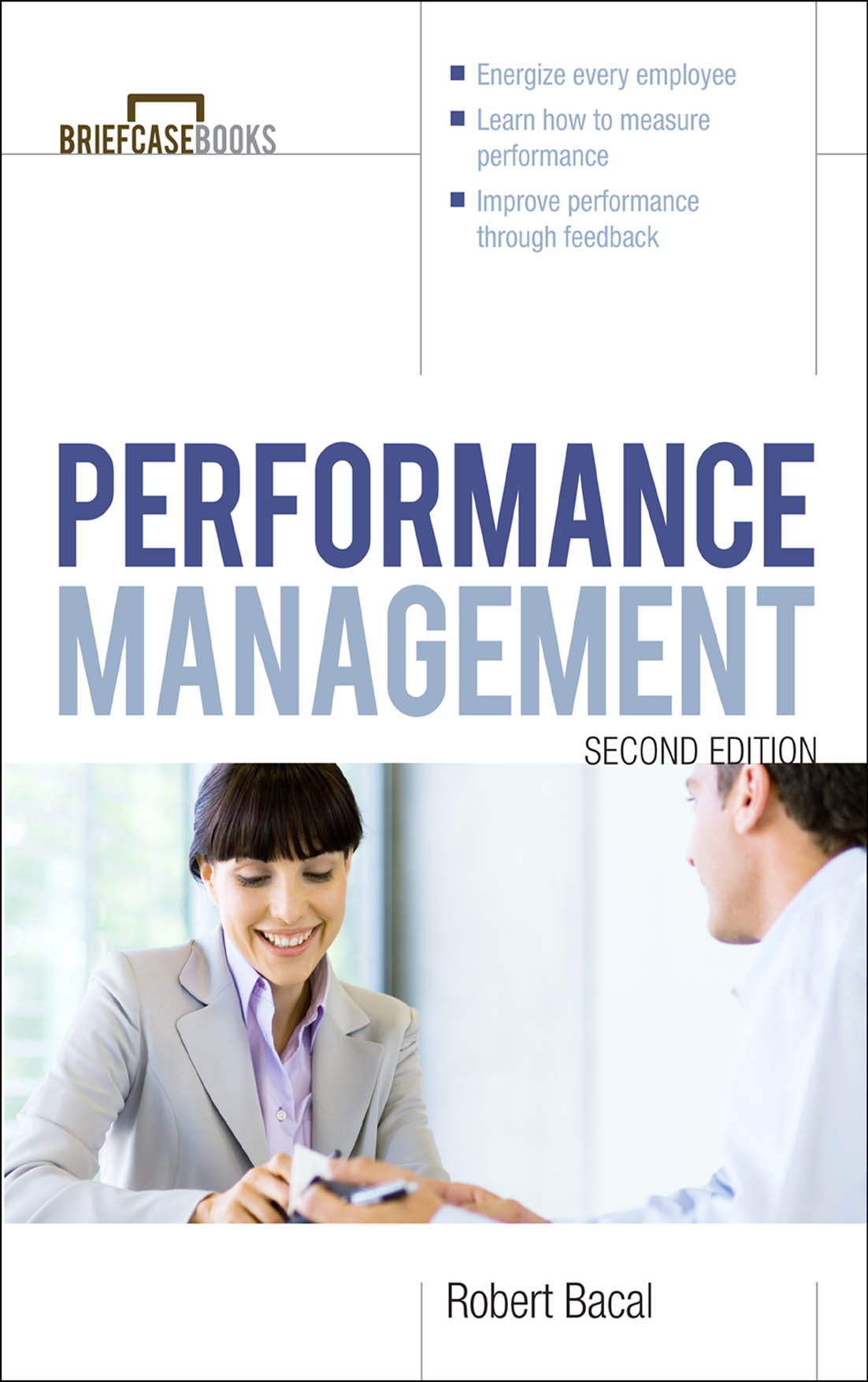 Download Ebook Performance Management 2/E (2nd ed.) by Robert Bacal Pdf