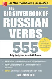 The Big Silver Book of Russian Verbs, 2nd Edition by Jack Franke