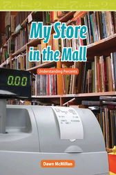 My Store in the Mall by Dawn McMillan