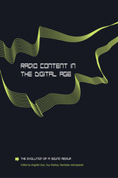 Radio Content in the Digital Age by Angeliki Gazi