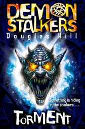 Demon Stalkers 2 - Torment by Douglas Hill