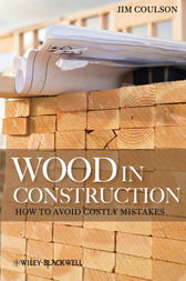 Wood in Construction by Jim Coulson