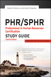 PHR / SPHR Professional in Human Resources Certification Study Guide by Sandra M. Reed