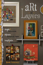 Art of Layers by Ronda Palazzari