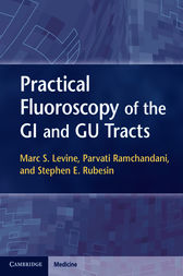 Practical Fluoroscopy of the GI and GU Tracts by Marc S. Levine
