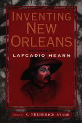Inventing New Orleans by S. Frederick Starr