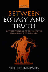 Between Ecstasy and Truth by Stephen Halliwell