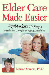 Elder Care Made Easier by Marion Somers