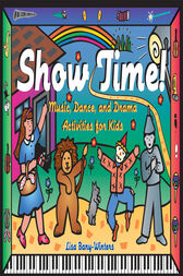 Show Time! by Lisa Bany-Winters