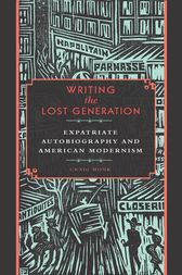 Writing the Lost Generation by Craig Monk