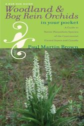 Woodland and Bog Rein Orchids in Your Pocket by Paul Martin Brown