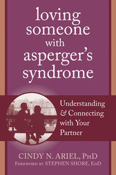 Loving Someone with Asperger's Syndrome by Cindy Ariel