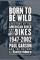 Born to Be Wild by Paul Garson