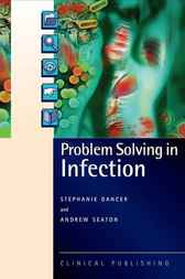 Problem Solving in Infection by S.J. Dancer