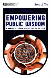 Empowering Public Wisdom by Tom Atlee
