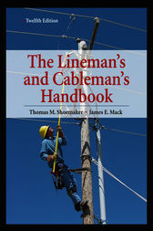 Lineman's and Cableman's Handbook 12th Edition by Thomas M. Shoemaker
