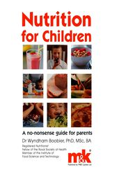 Nutrition for Children by Wyndham Boobier