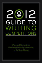 2012 Guide to Writing Competitions by Robert Lee Brewer