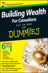 Building Wealth All-in-One For Canadians For Dummies by Bryan Borzykowski
