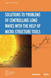 Solutions to Problems of Controlling Long Waves with the Help of Micro-Structure Tools by Vladimir V. Arabadzhi