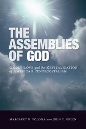 The Assemblies of God by Margaret M. Poloma