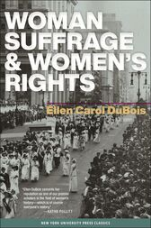 Woman Suffrage and Women's Rights by Ellen Carol DuBois