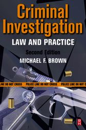Criminal Investigation by Michael F. Brown