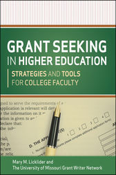 Grant Seeking in Higher Education by Mary M. Licklider