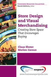 Store Design and Visual Merchandising by Claus Ebster
