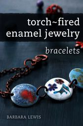 Torch-Fired Enamel Jewelry, Bracelets by Barbara Lewis