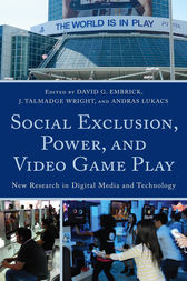 Social Exclusion, Power, and Video Game Play by David G. Embrick