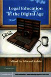 Legal Education in the Digital Age by Edward Rubin
