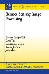 Remote Sensing Image Processing by Gustavo Camps-Valls