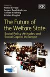 The Future of the Welfare State: Social Policy Attitudes and Social Capital in Europe