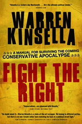 Fight the Right by Warren Kinsella