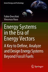 Energy Systems in the Era of Energy Vectors by Fabio Orecchini