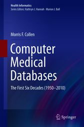 Computer Medical Databases by Morris F. Collen