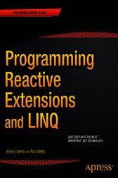 Programming Reactive Extensions and LINQ by Jesse Liberty